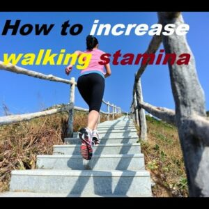 5 Ways to Improve Stamina | How to increase walking stamina  | Improving Cardiovascular Fitness