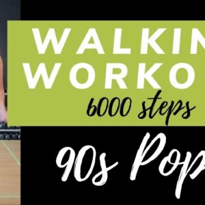 90s Pop Walking Workout | 6000 Steps, Fast paced Walk at Home | 90's Music Workout