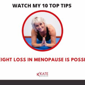10 Top Tips for losing weight during the menopause