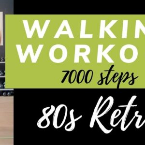 80s Retro Walk | 7000 Steps in 50 minutes | 80's Workout at Home | Fitness over 50