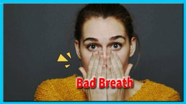 How to Prevent Bad Breath? | Natural Cured