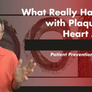 World Class Prevention Part 2: Plaque and Heart Attack - What Really Happens