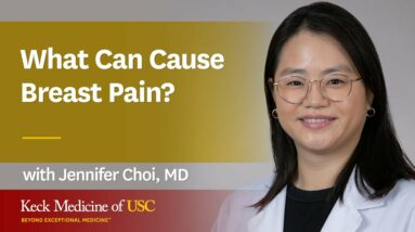 What Can Cause Breast Pain?