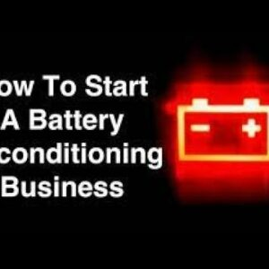 Start Your Own Business Reconditioning Bringing Your Dead Batteries Back To Life